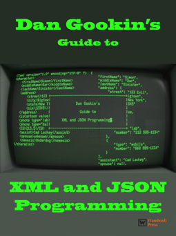 Programmer's Guide to XML and JSON